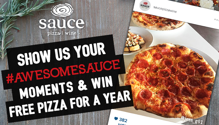 Shot us your #awesomesauce moments & win free pizza for a year