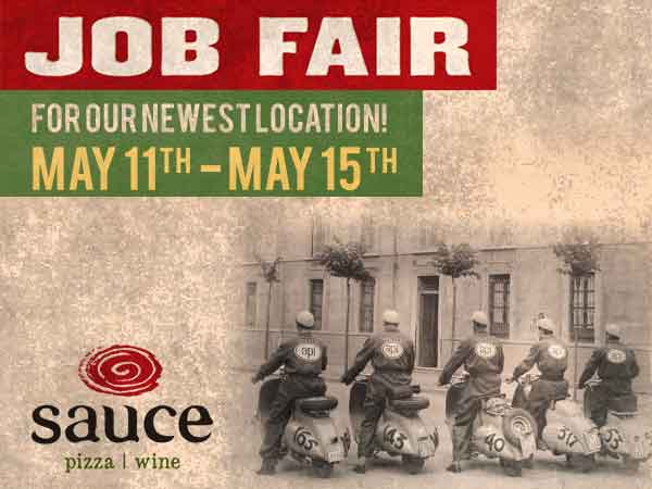 Job Fair for our newest location! May 11th - May 15th