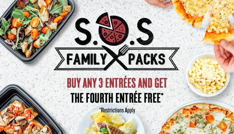 S.O.S. Family Packs. Buy any 3 entrées and get the fourth entrée free*. Pick up food for the whole family, or stock your fridge for the next day or two. *Restrictions apply